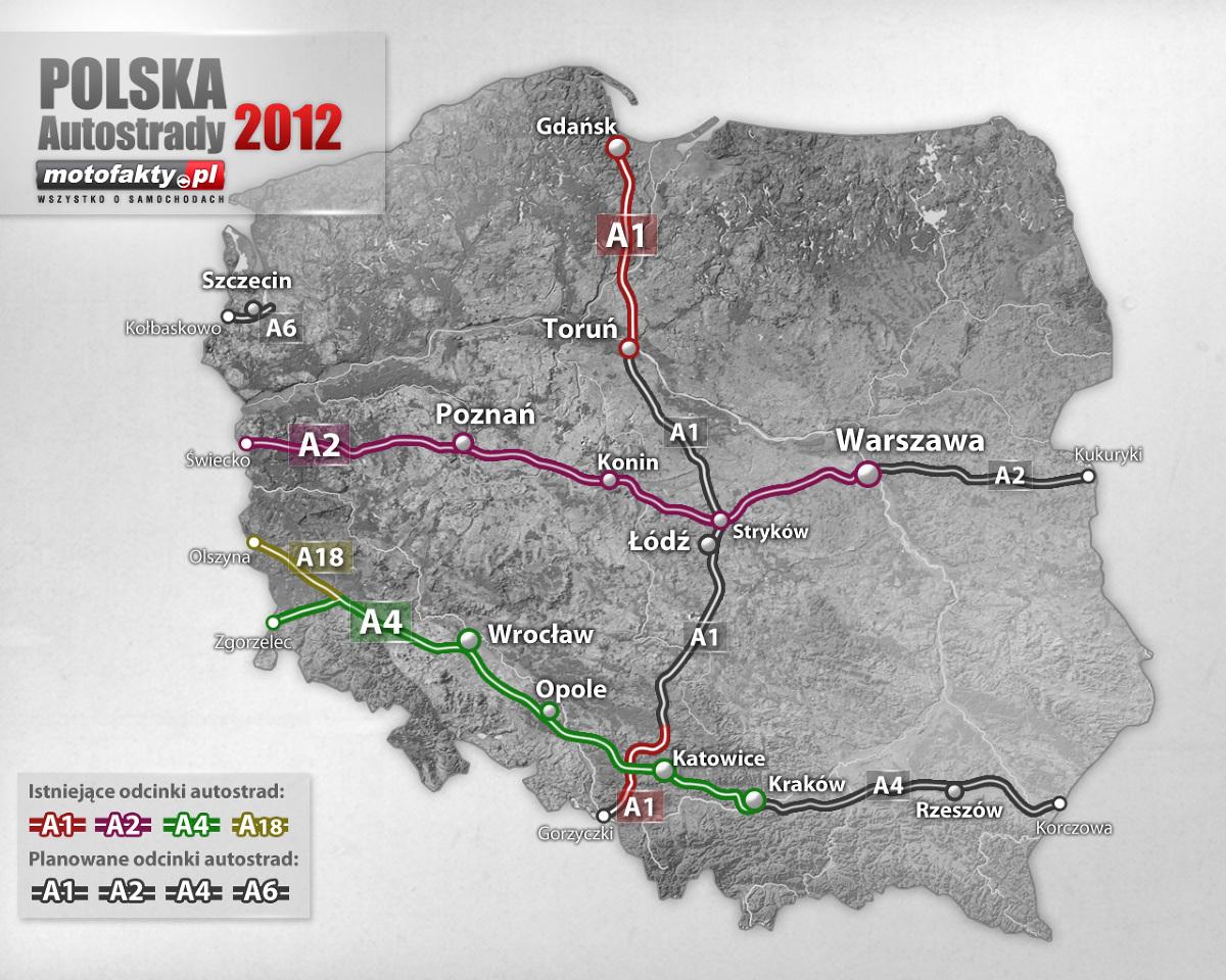 Autostrady Na Ostatnia Chwile Ale Sa Mapa Autostrad W Polsce
